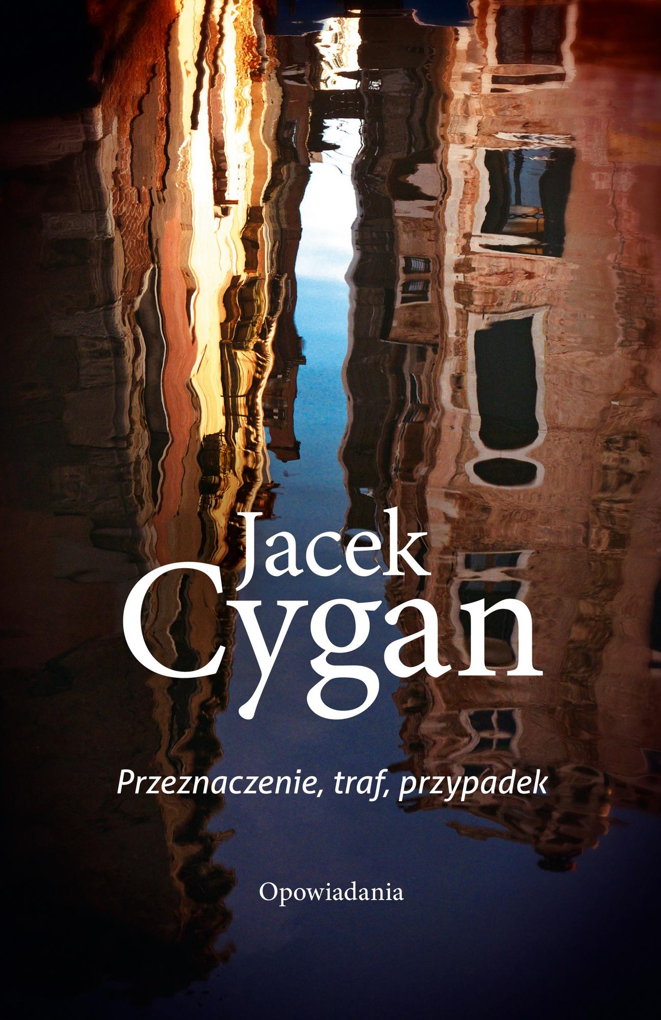 """Jacek Cygan, """"Przeznaczenie, traf, przypadek"""" – okładka (źródło: materiały prasowe)"""