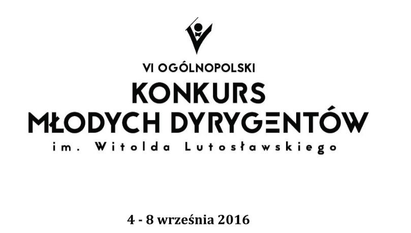"""""""VI Ogólnopolski Konkurs Młodych Dyrygentów im. Witolda Lutosławskiego"""" – logo (źródło: materiały prasowe organizatora)"""