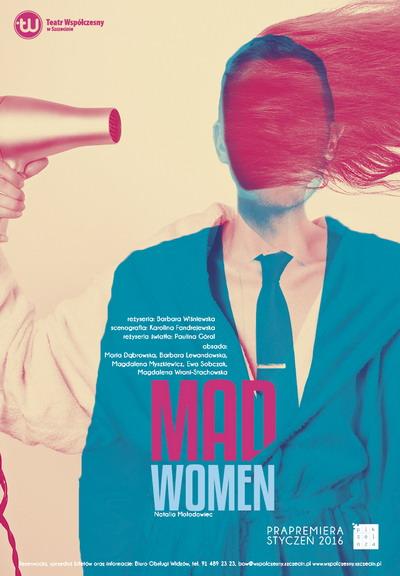 """""""Mad Women"""", reż. Barbara Wiśniewska, plakat (źródło: materiały prasowe organizatora)"""