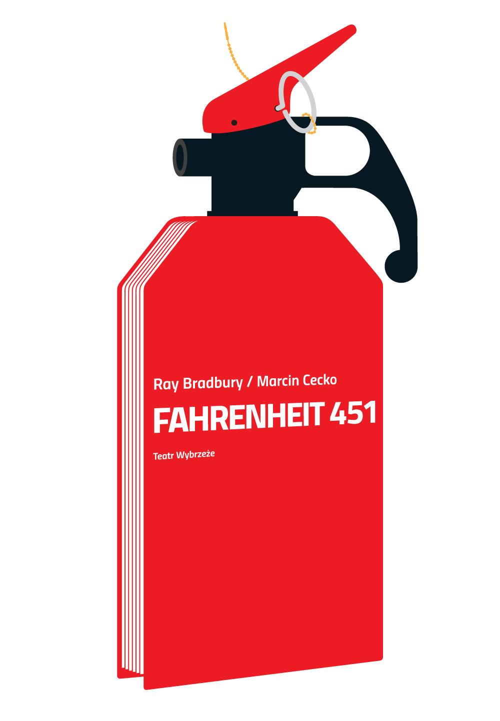 """""""Fahrenheit 451"""" – plakat Mirosława Adamczyka (źródło: materiały prasowe organizatora)"""