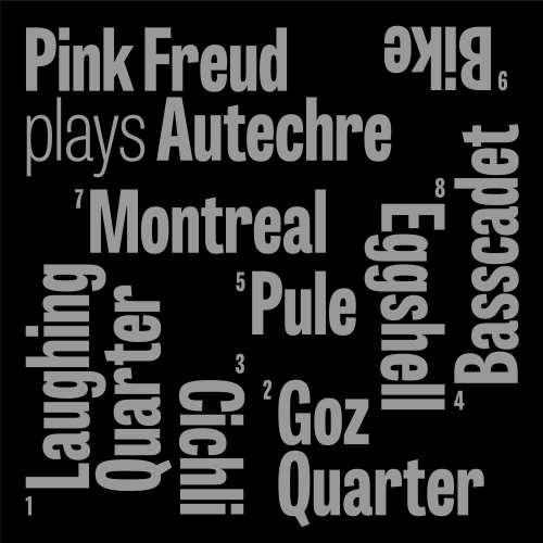 """Pink Freud, """"Pink Freud plays Autechre"""" – okładka albumu (źródło: materiały prasowe wydawcy)"""