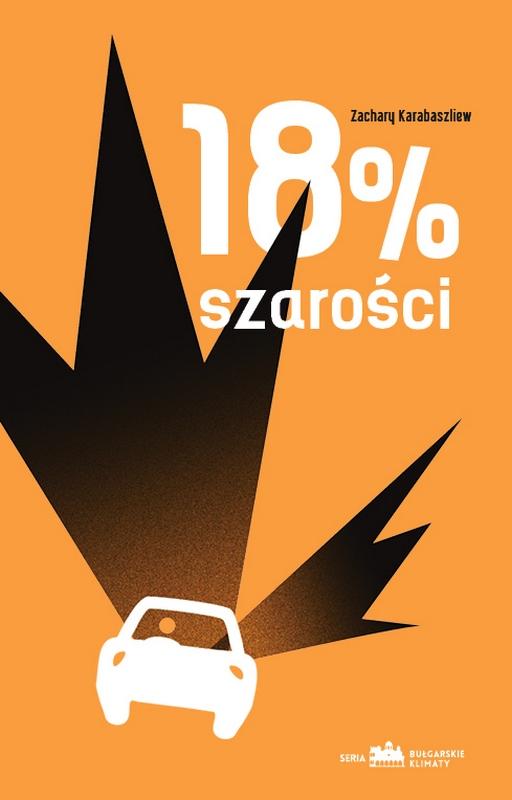 """Zachary Karabaszliew, """"18% szarości"""" – okładka (źródło: materiały prasowe)"""