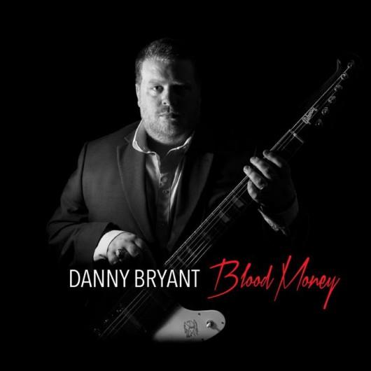 """Danny Bryant, """"Blood Money"""" – okadka płyty (źródło: materiały prasowe wydawcy)"""