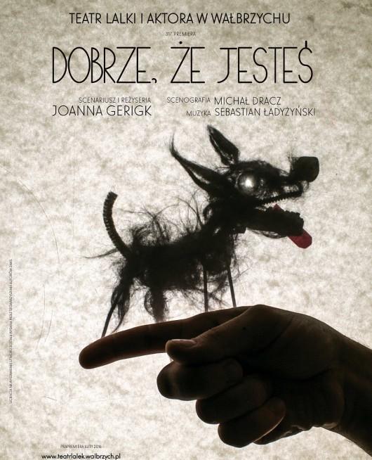"""""""Dobrze, że jesteś"""", reż. Joanna Gerigk, plakat (źródło: materiały prasowe organizatora)"""