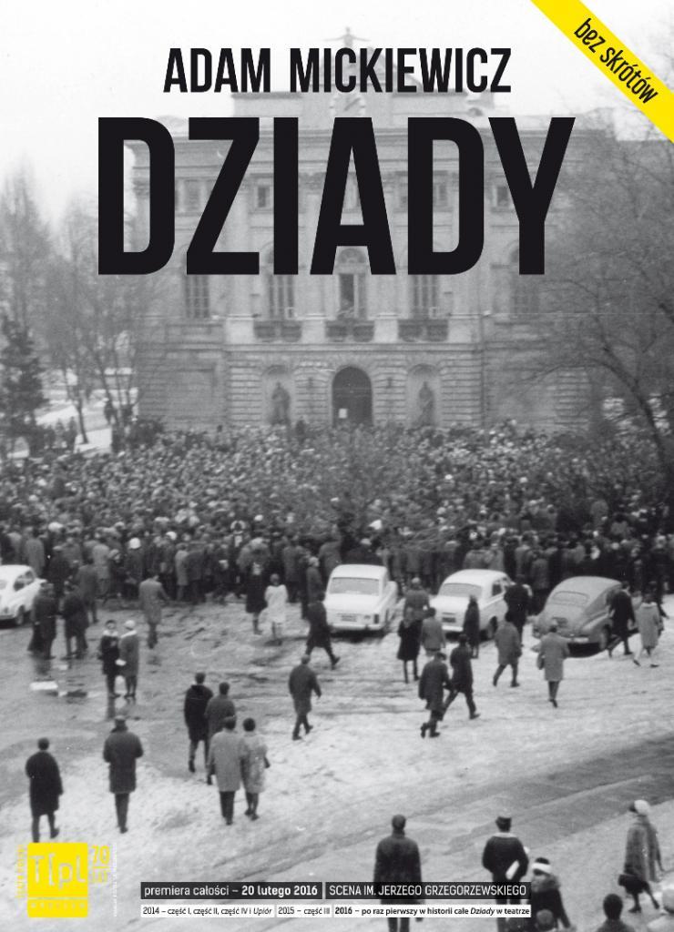 """""""Dziady"""", reż Michał Zadara, plakat (źródło: materiały organizatora)"""