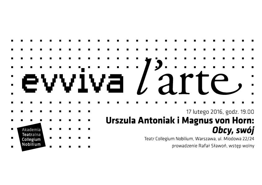 """Eviva l'arte"": Urszula Antoniak i Magnus von Horn: ""Obcy, swój"" (źródło: materiały prasowe organizatora)"