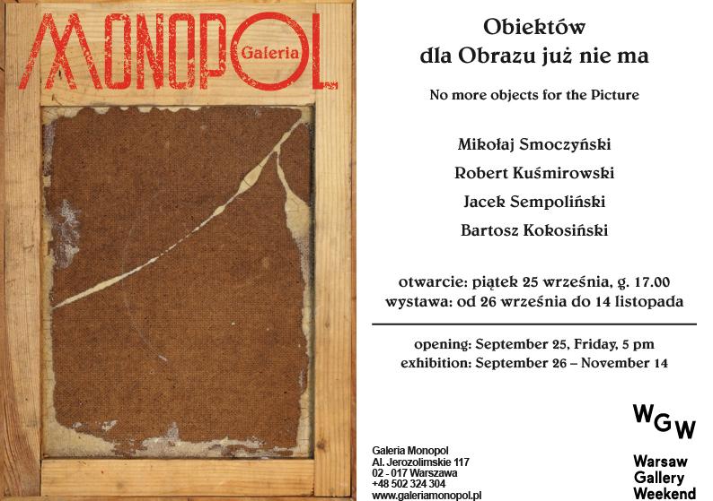 """Wystawa """"Obiektów dla Obrazu już nie ma"""", Galeria Monopol w Warszawie (źródło: materiały prasowe organizatora)"""