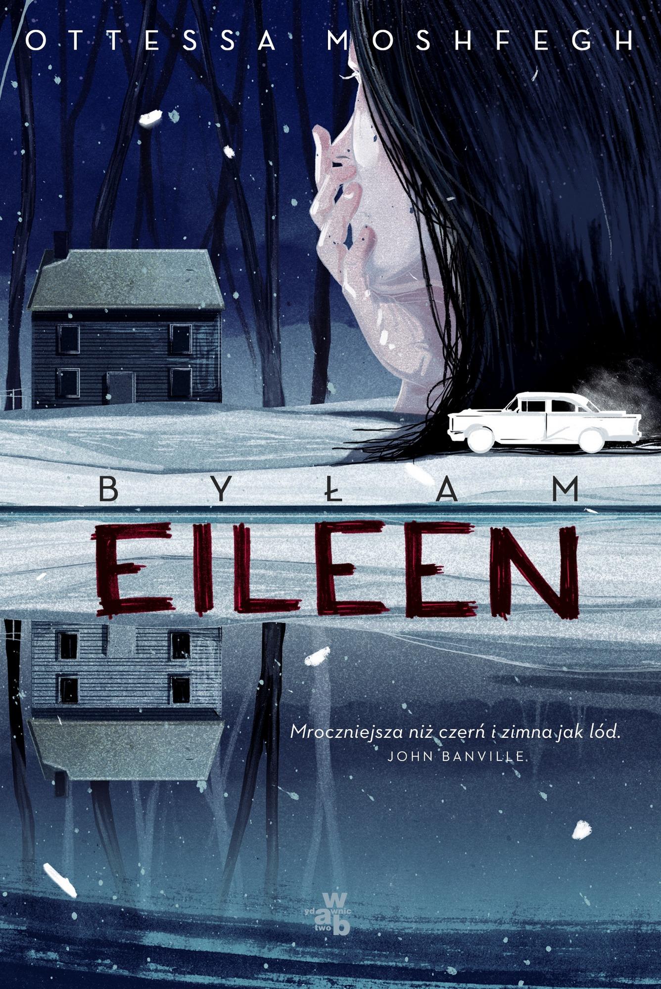 """Ottessa Moshfegh, """"Byłam Eileen"""" – okładka (źródło: materiały prasowe)"""