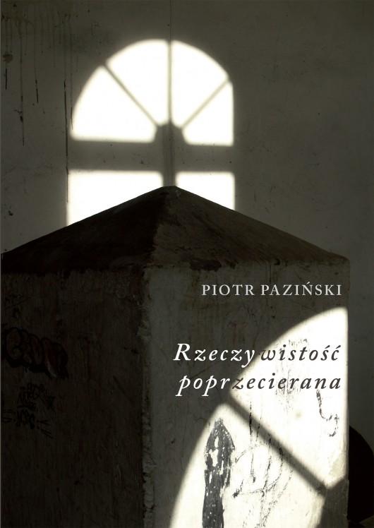 """Piotr Paziński, """"Rzeczywistość poprzecinana"""" – okładka (źródło: materiały prasowe)"""
