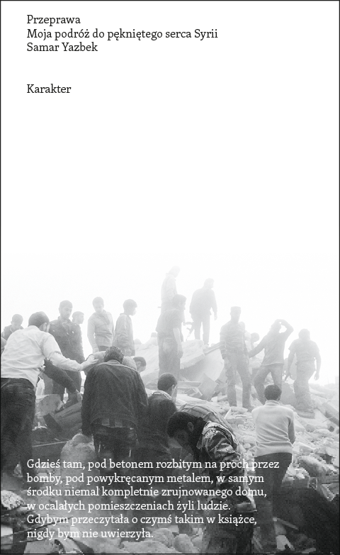 """Samar Yazbeck, """"Przeprawa. Moja podróż do pękniętego serca Syrii"""" – okładka (źródło: materiały prasowe)"""