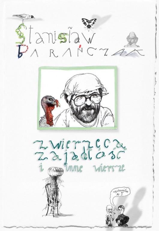 """Stanisław Barańczak, """"Zwierzęca zajadłość i inne wiersze"""" – okładka (źródło: materiały prasowe)"""