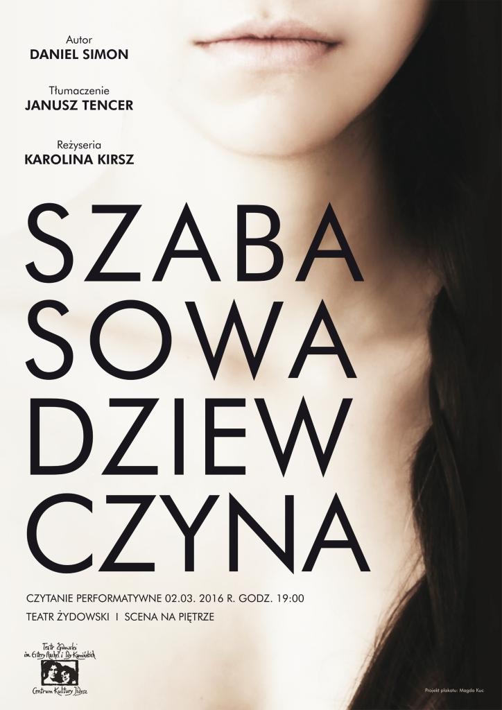 """""""Szabasowa dziewczyna"""" – czytanie performatywne, reż. Karolina Kirsz, plakat (źródło: materiały prasowe organizatora)"""