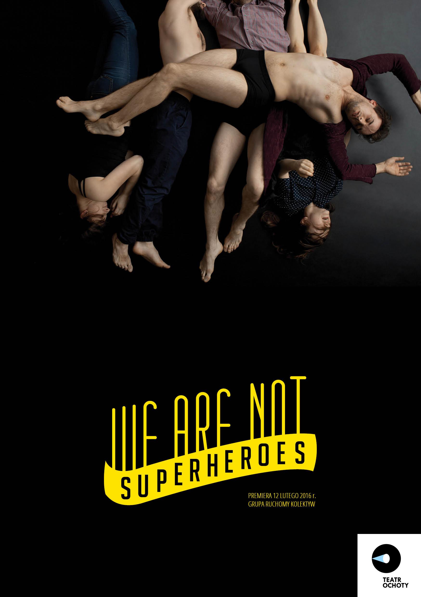 """we are not a superheroes"", reż. Kamil Wawrzuta, plakat (źródło: materiały prasowe organizatora)"