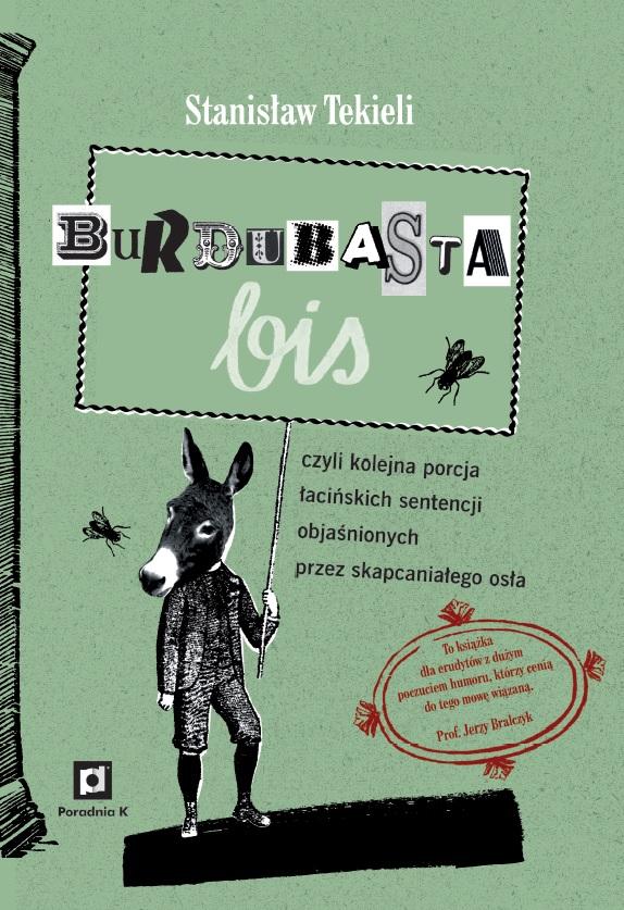 """Stanisław Tekieli, """"Burdubasta bis"""" – okładka (źródło: materiały prasowe)"""