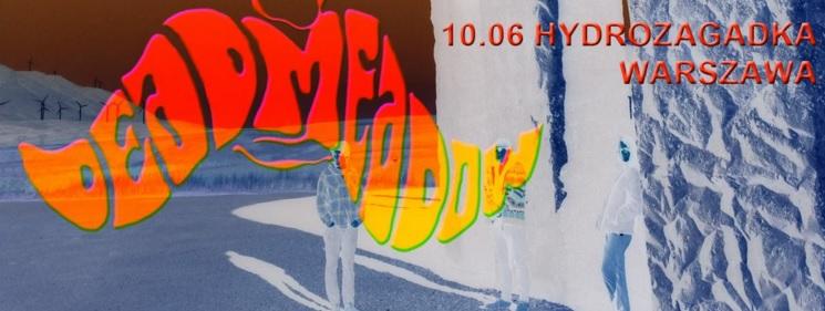 """""""Dead Meadow"""" – plakat (źródło: materiały prasowe organizatora)"""