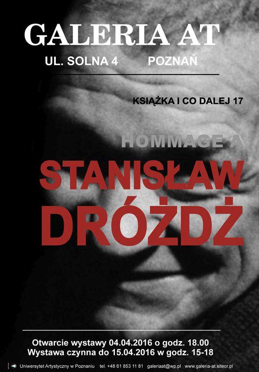 """""""Hommage a Stanisław Dróżdż"""" (źródło: materiały prasowe organizatora)"""