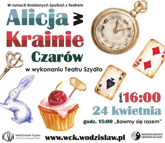 """""""Alicja w Krainie Czarów"""" – plakat (źródło: materiały prasowe organizatora)"""