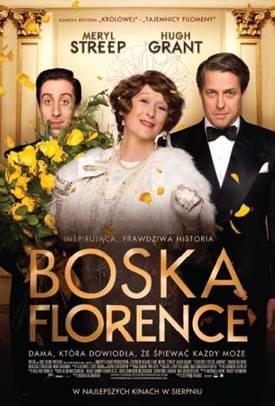 """""""Boska Florence"""", reż. Stephen Frears, plakat (źródło: materiały prasowe dystrybutora)"""