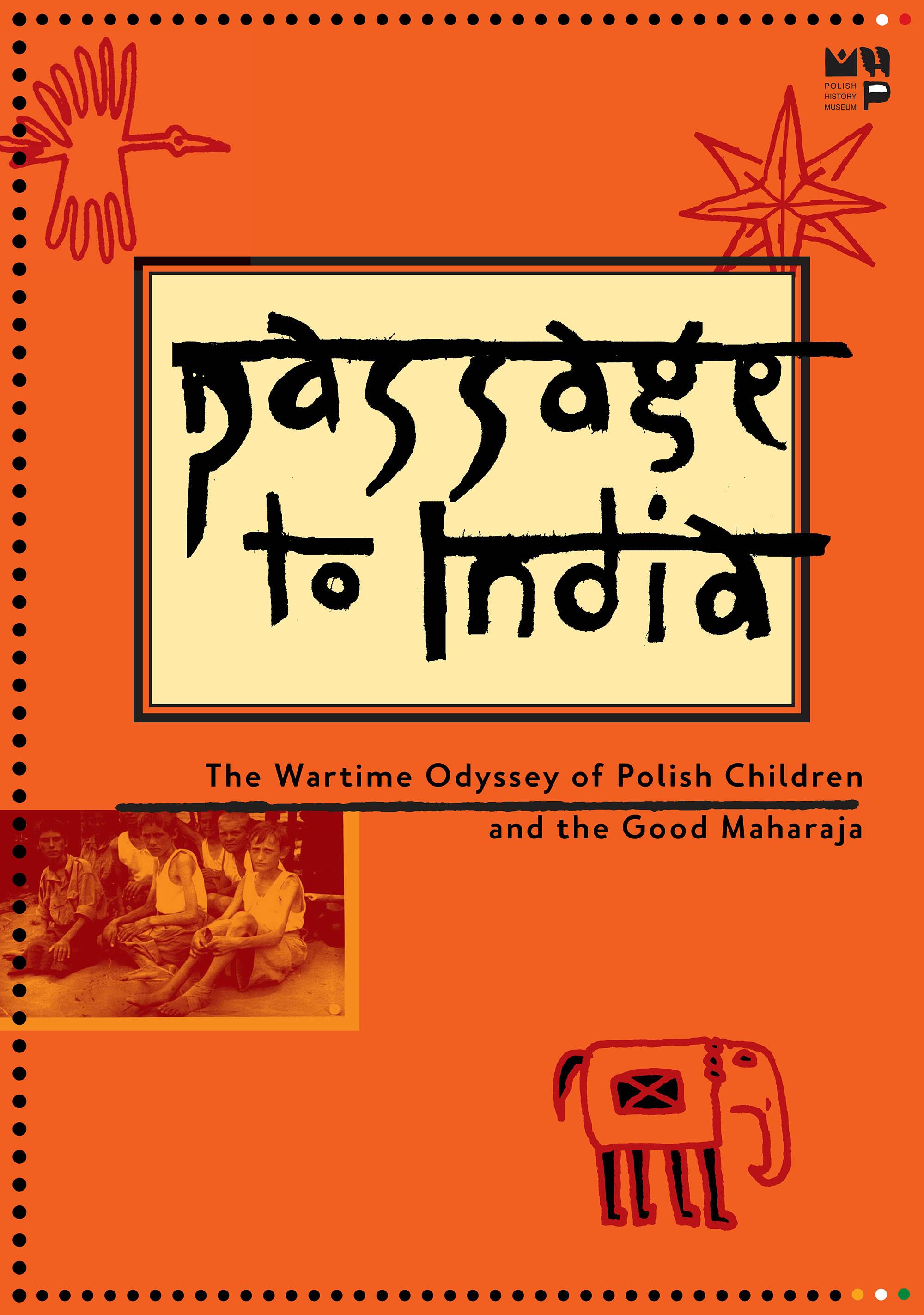 """""""Droga do Indii"""", wystawa Muzeum Historii Polski w Nowym Jorku, plansza tytułowa (źródło: materiały prasowe organizatora)"""