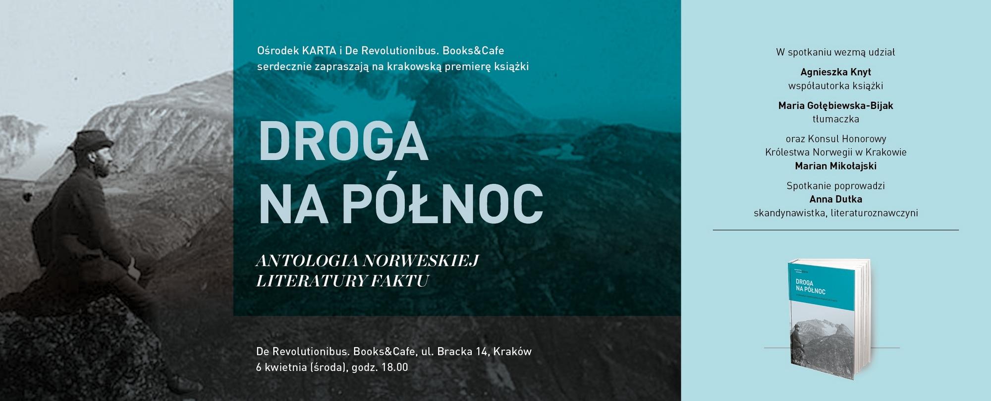 """""""Droga na Północ. Antologia norweskiej literatury faktu"""" – premiera w Krakowie (źródło: materiały prasowe organizatora)"""