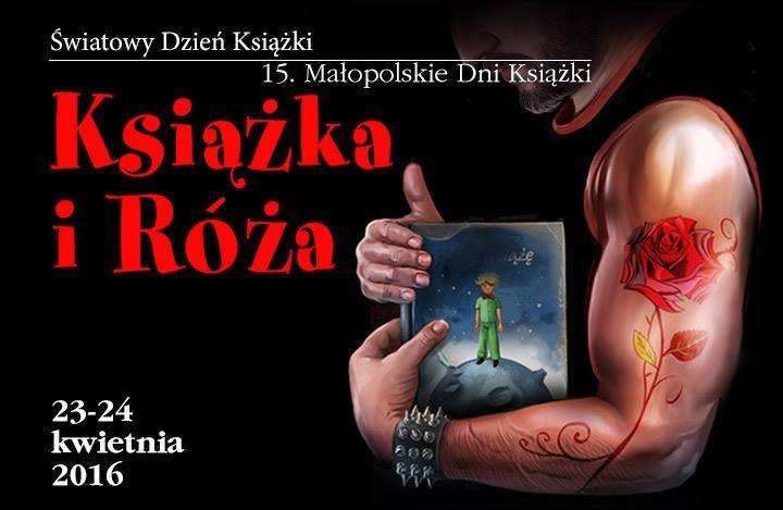 """Małopolskie Dni Książki """"Książka i Róża"""" (źródło: materiały prasowe)"""