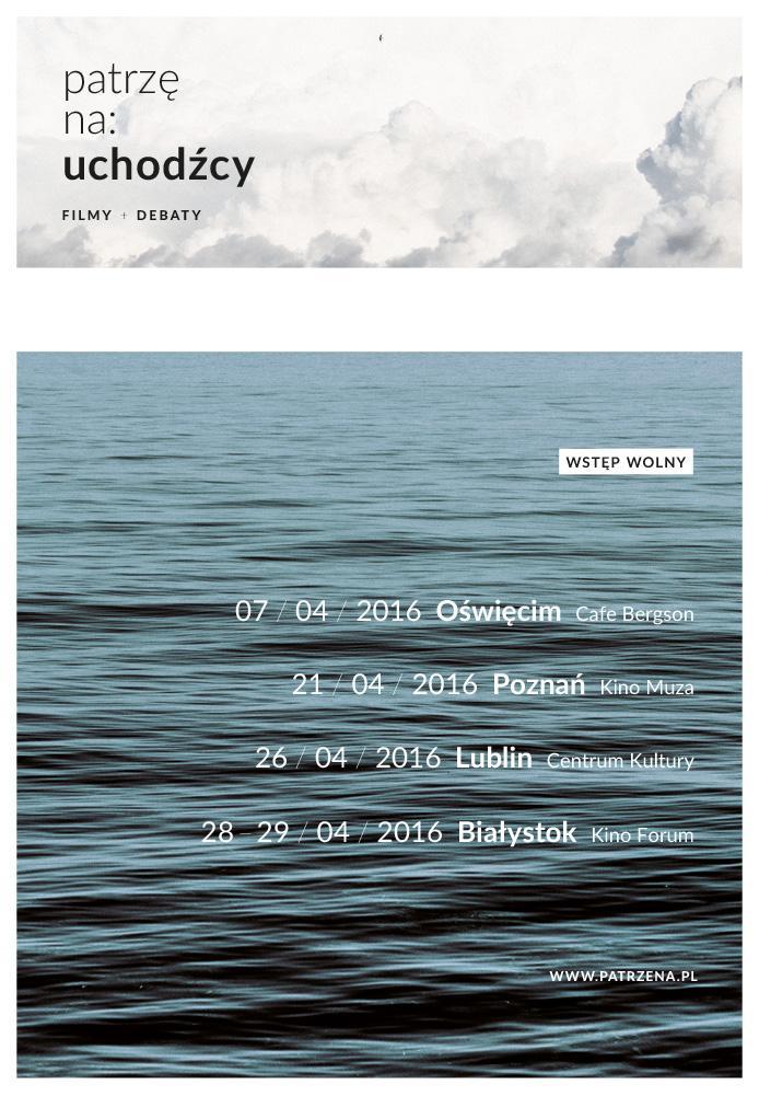 """""""Patrzę na: uchodźcy"""", plakat (źródło: materiały prasowe organizatora)"""