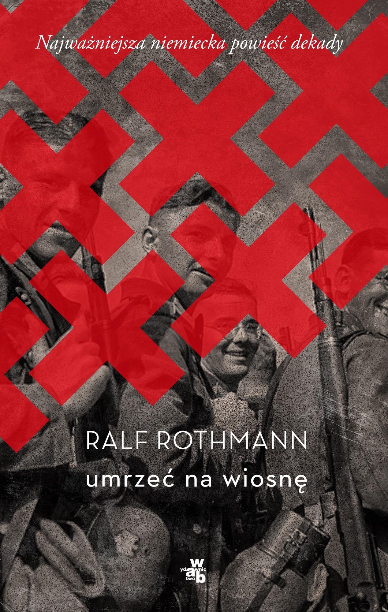 """Ralf Rothmann, """"Umrzeć na wiosnę"""" – okładka (źródło: materiały prasowe)"""
