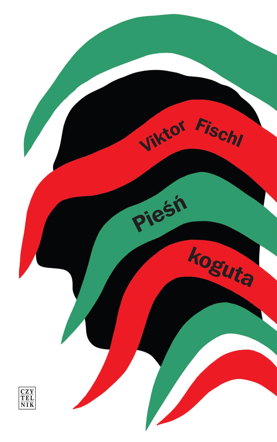 "Viktor Fischl, ""Pieśń koguta"" – okładka (źródło: materiały prasowe)"