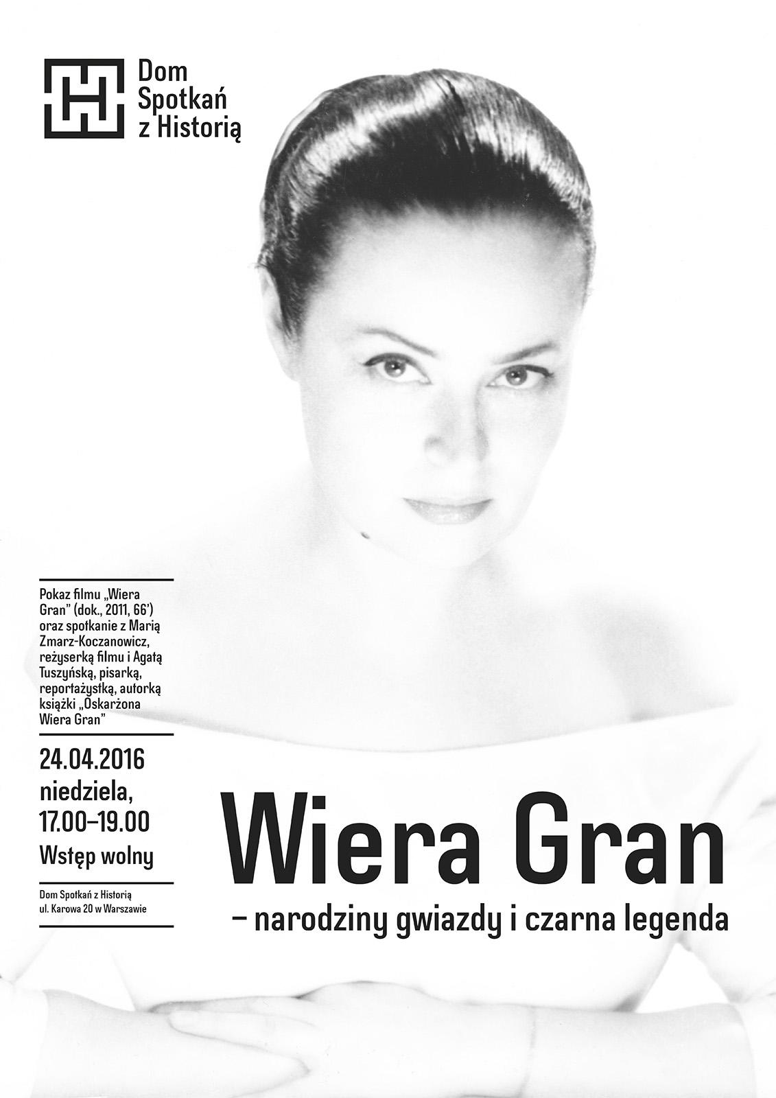 """""""Wiera Gran – narodziny gwiazdy i czarna legenda"""", plakat (źródło: materiały prasowe organizatora)"""