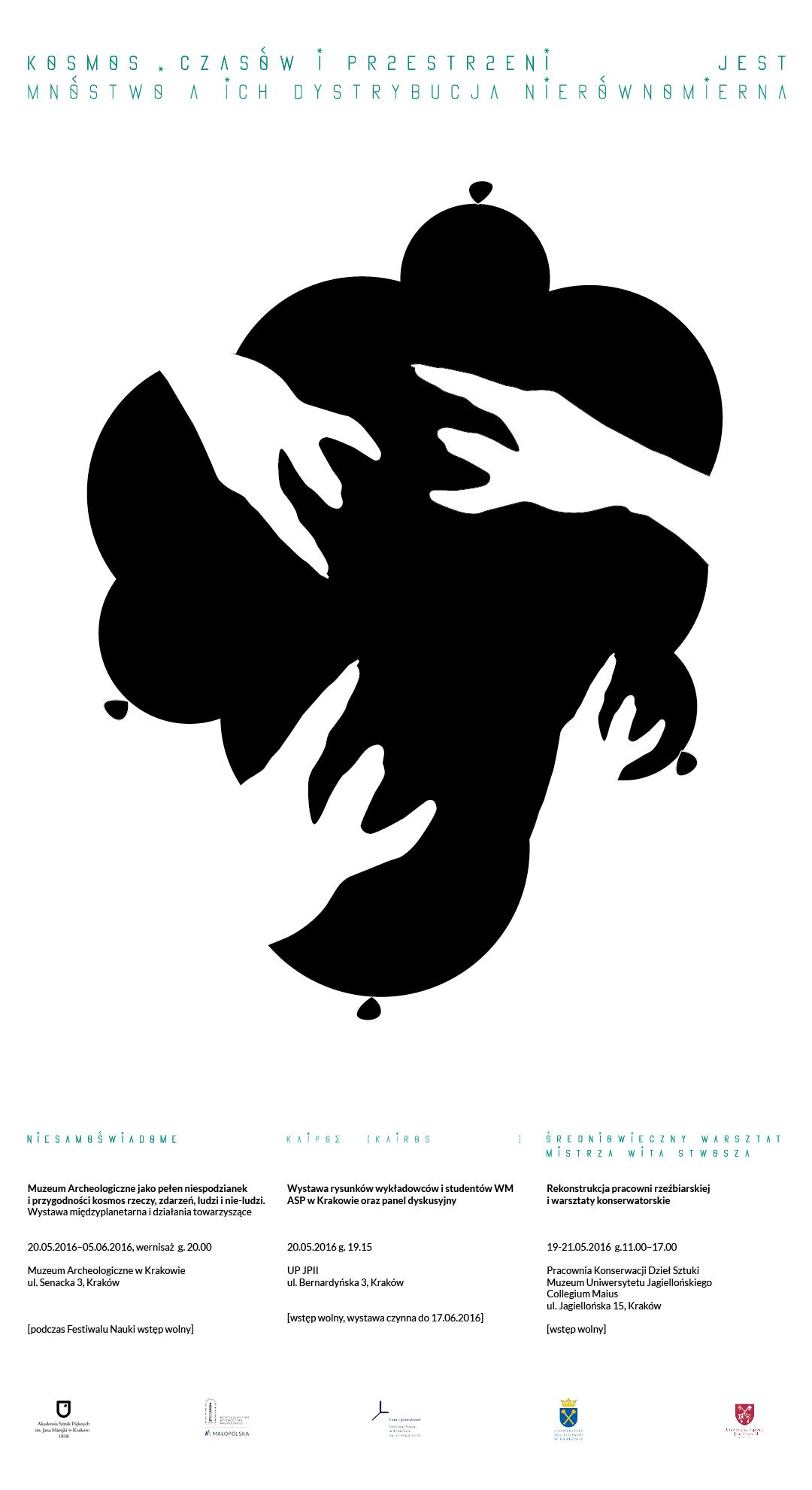 """""""Kosmos. Czasów i przestrzeni... Jest mnóstwo a ich dystrybucja jest nierówna"""", ASP im. Jana Matejki w Krakowie na Festiwalu Nauki 2016 – plakat (źródło: materiały prasowe organizatora)"""