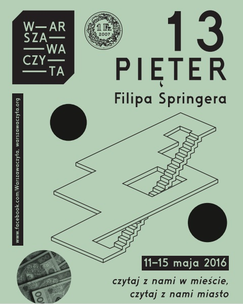 """""""Warszawa Czyta: 13 pięter Filipa Springera"""" – plakat (źródło: materiały pasowe organizatora)"""