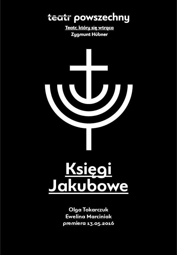 """""""Księgi Jakubowe"""", reż. Ewelina Marciniak – plakat (źródło: materiały prasowe organizatora)"""