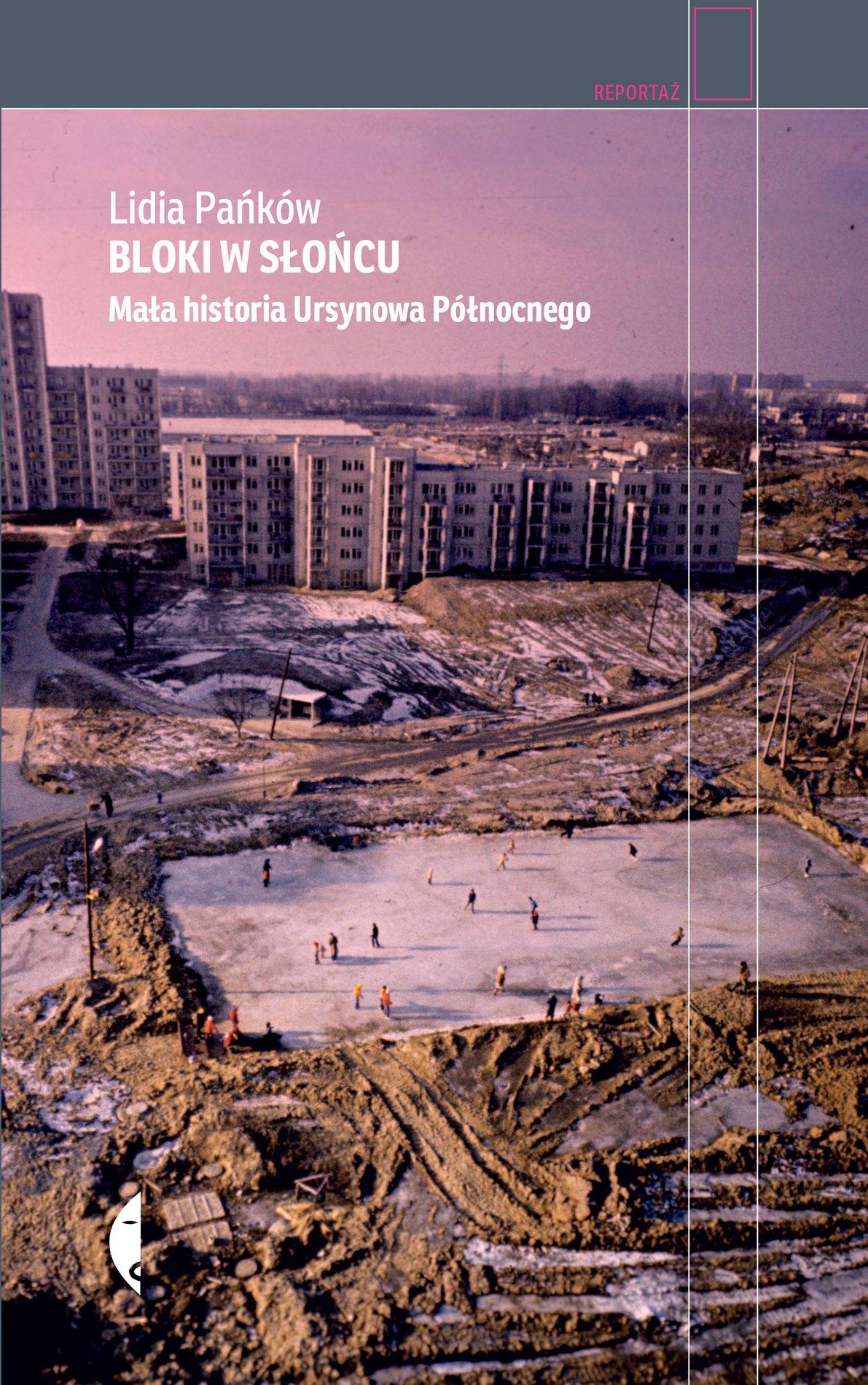 """Lidia Pańków, """"Bloki w słońcu"""" – okładka książki (źródło: materiały prasowe wydawcy)"""