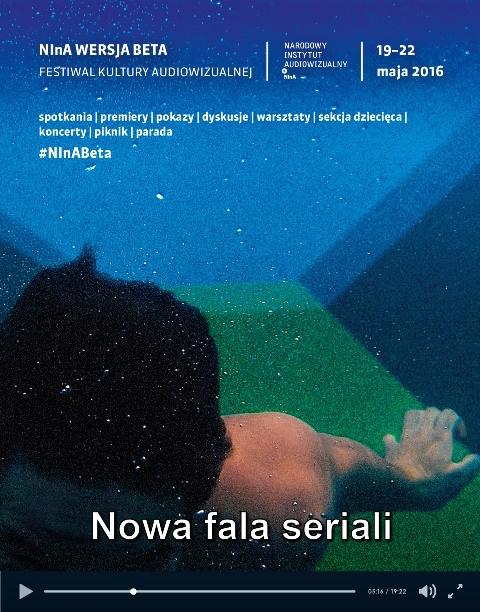 """""""NInA Wersja Beta. Nowa fala seriali – Festiwal kultury audiowizualnej NInA"""" – plakat (źródło: materiały prasowe organizatora)"""