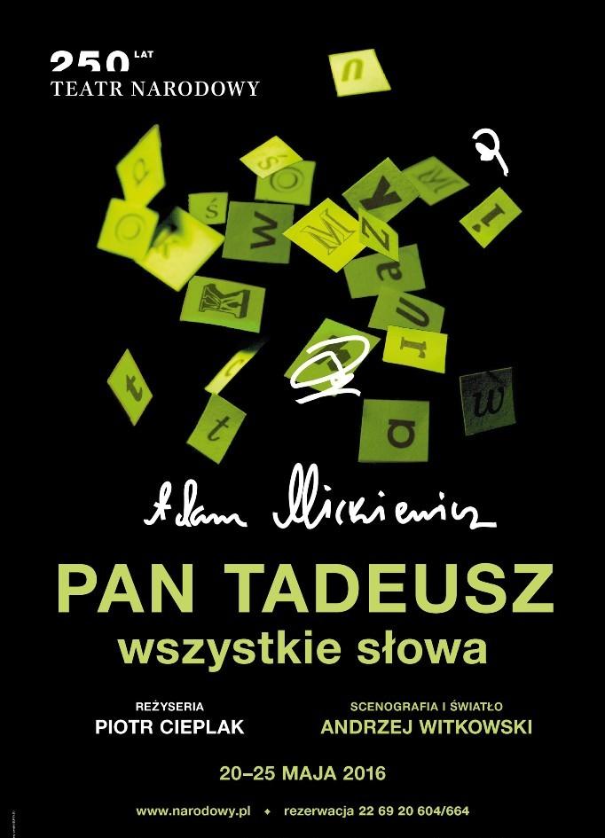 """""""Pan Tadeusz – wszystkie słowa"""", Adam Mickiewicz, reż. Piotr Cieplak – plakat (źródło: materiały prasowe organizatora)"""