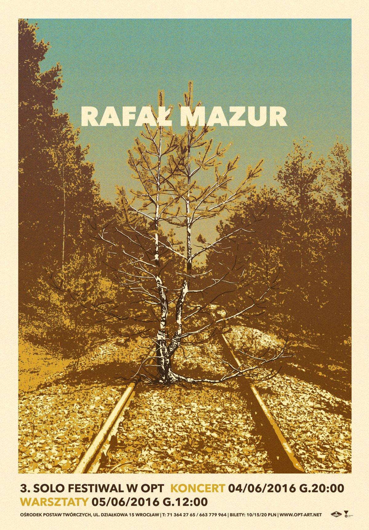 Rafał Mazur w ramach 3. Solo Festiwal w OPT – plakat (źródło: materiały prasowe organizatora)