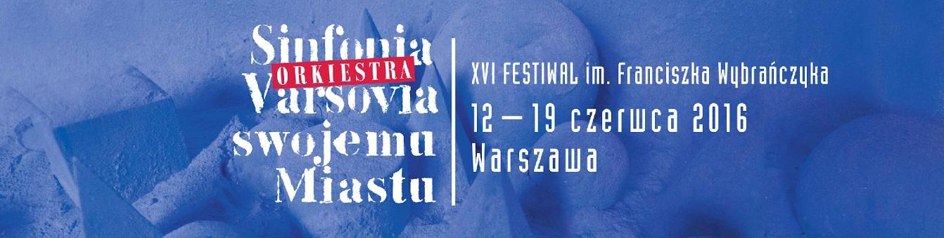 """Sinfonia Varsovia Swojemu Miastu"" – plakat (źródło: materiały prasowe organizatora)"