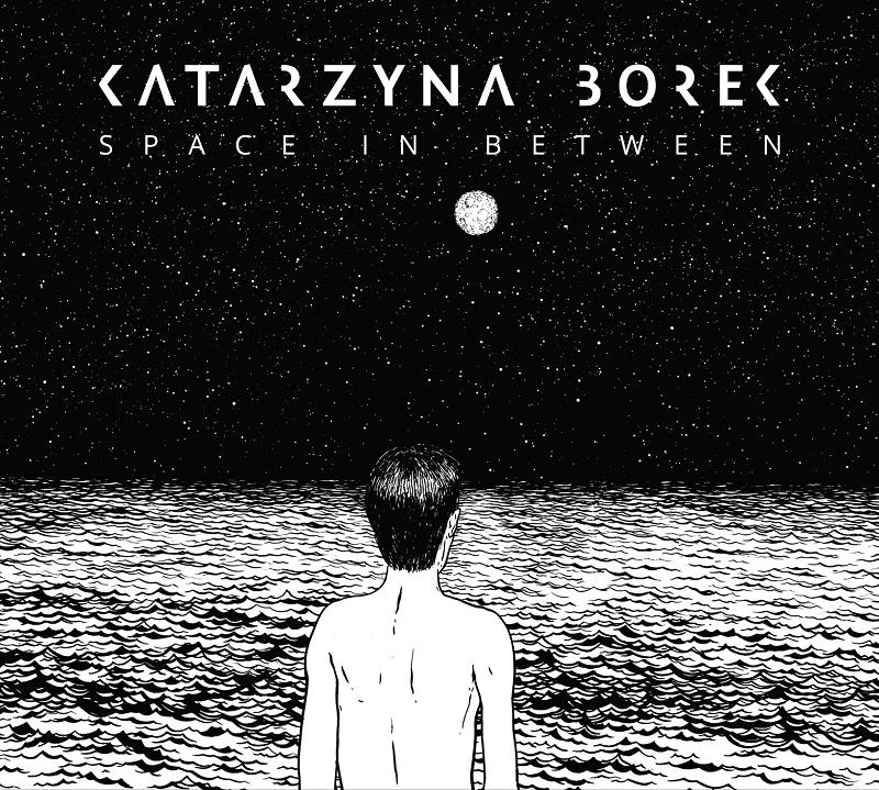 """Katarzyna Borek, """"Space in Between"""", okładka płyty (źródło: materiały prasowe)"""