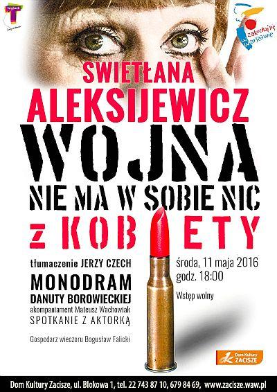 """""""Wojna nie ma w sobie nic z kobiety"""", scenariusz Danuta Borowiecka – plakat (źródło: materiały prasowe organizatora)"""