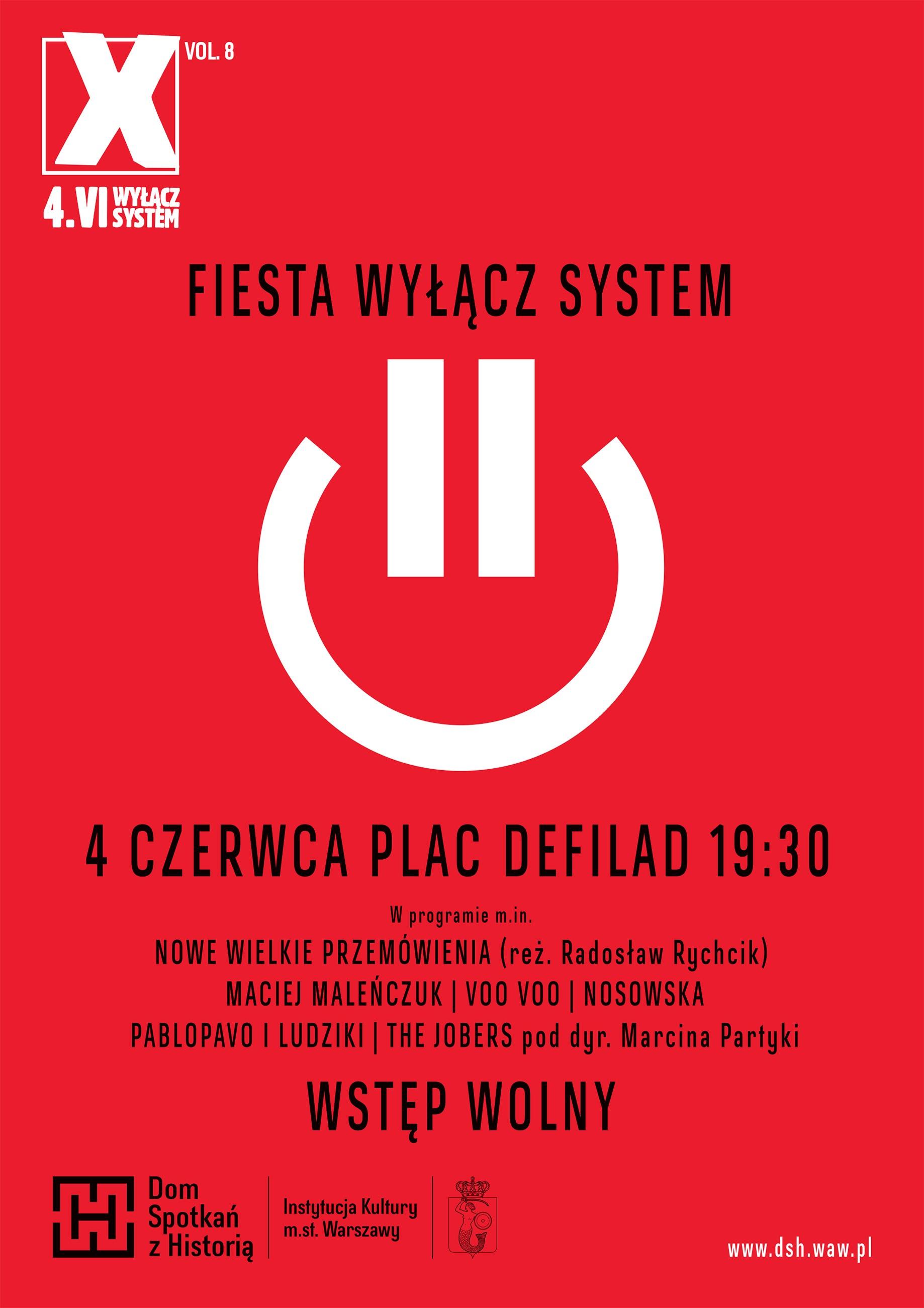 """""""Święto Wolności: festiwal Wyłącz System vol. 8"""" – plakat (źródło: materiały prasowe organizatora)"""
