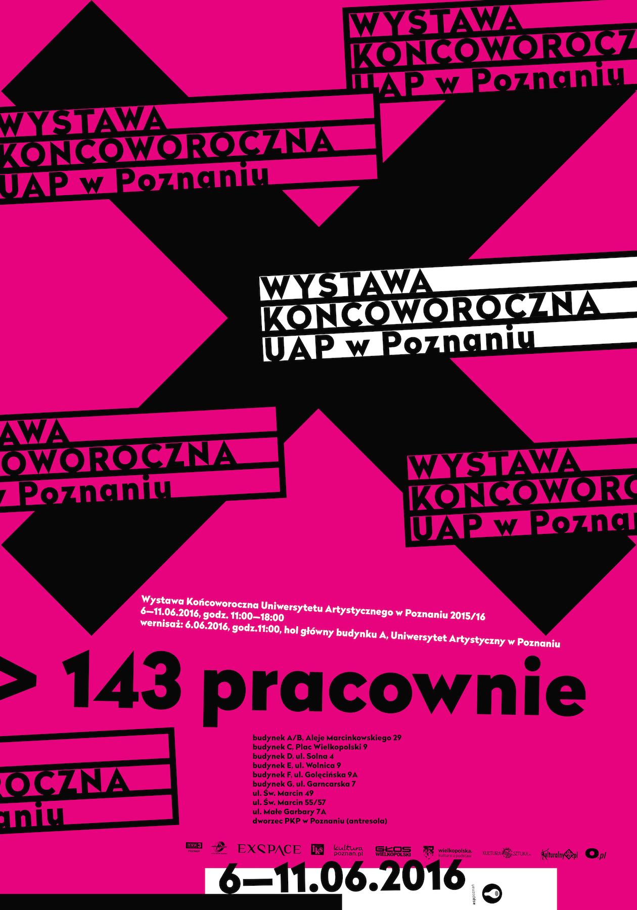 """""""143 pracownie – Wystawa Końcoworoczna UAP w Poznaniu"""" – plakat (źródło: materiały prasowe organizatora)"""