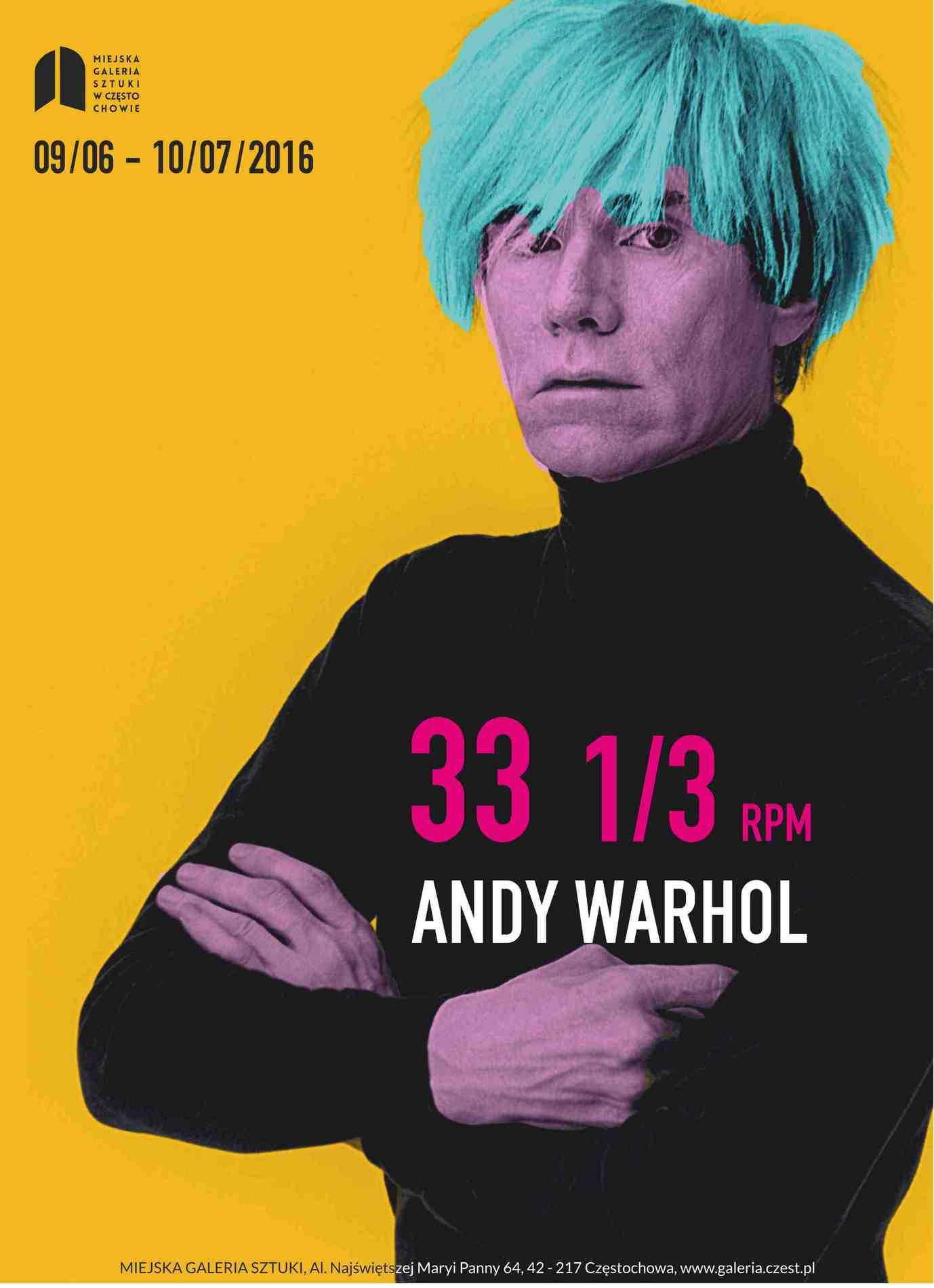 """""""Andy Warhol. 33 1/3"""" – plakat (źródło: materiały prasowe organizatora)"""