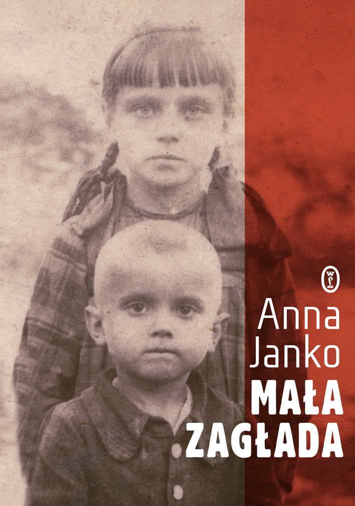 """Anna Janko """"Mała Zagłada"""" – okładka (źródło: materiały prasowe wydawcy)"""