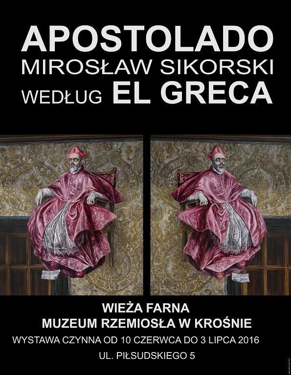 """Apostolado. Mirosław Sikorski wg El Greca"" – plakat (źródło: materiały pasowe organizatora)"