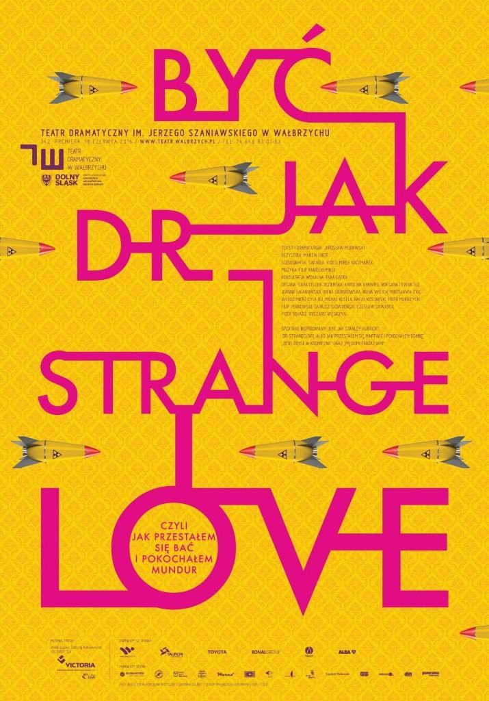 """Być jak Dr Strangelove"", projekt Mirek Kaczmarek – plakat (źródło: materiały prasowe organizatora)"