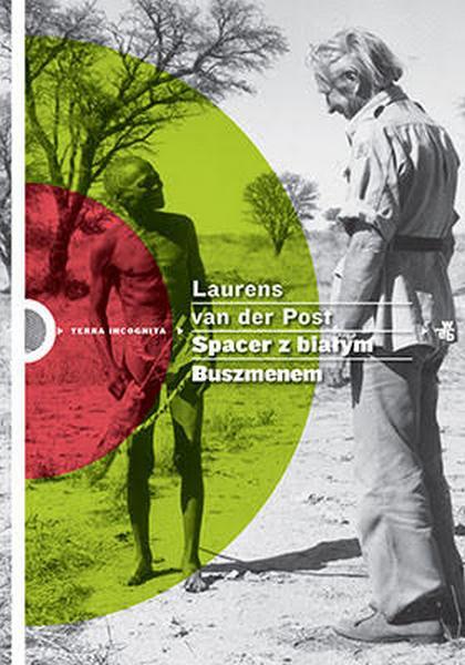 """Laurens van der Post, """"Spacer z białym Buszmenem"""" – okładka książki (źródło: materiały prasowe wydawcy)"""