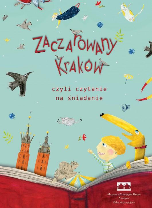 Zaczarowany Kraków – plakat (źródło: materiały prasowe organizatora)