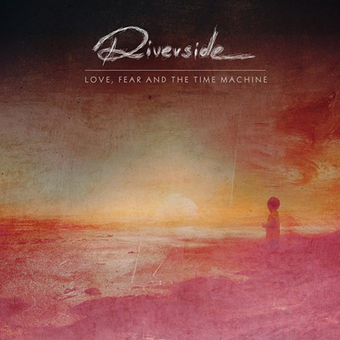 """Riverside, """"Love, Fear and The Time Machine """" – okładka płyty (źródło: materiały prasowe wydawcy)"""