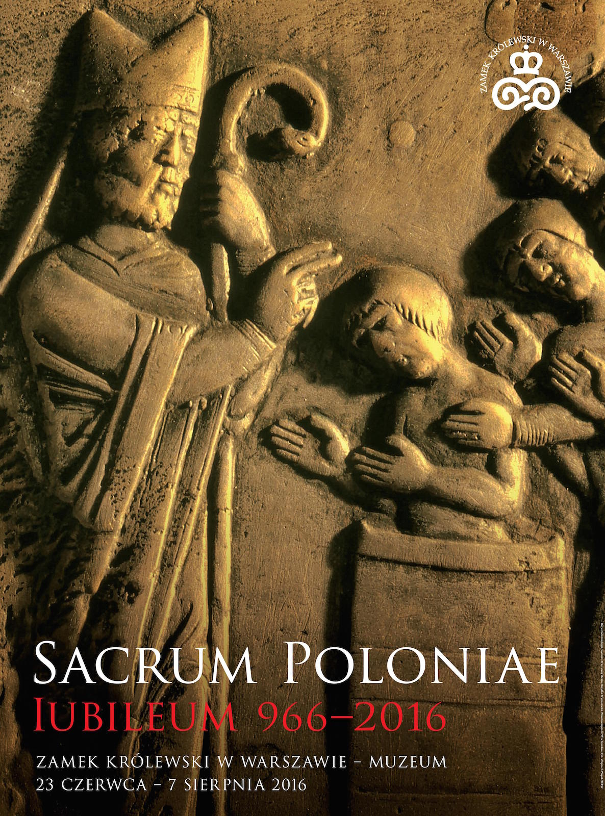 """Wystawa """"Sacrum Poloniae Iubileum 966–2016"""" – plakat (źródło: materiały prasowe organizatora)"""