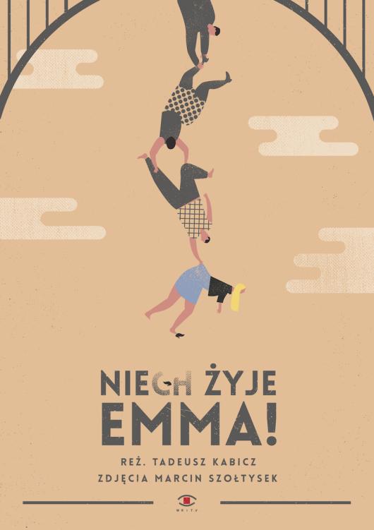 """Tadeusz Kabicz, """"Niech żyje Emma!"""" – plakat (źródło: materiały prasowe organizatora)"""